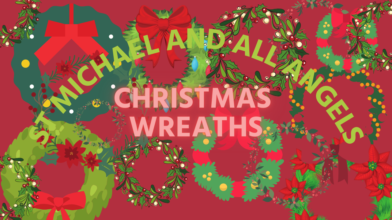 Christmas Wreaths at St Michaels
