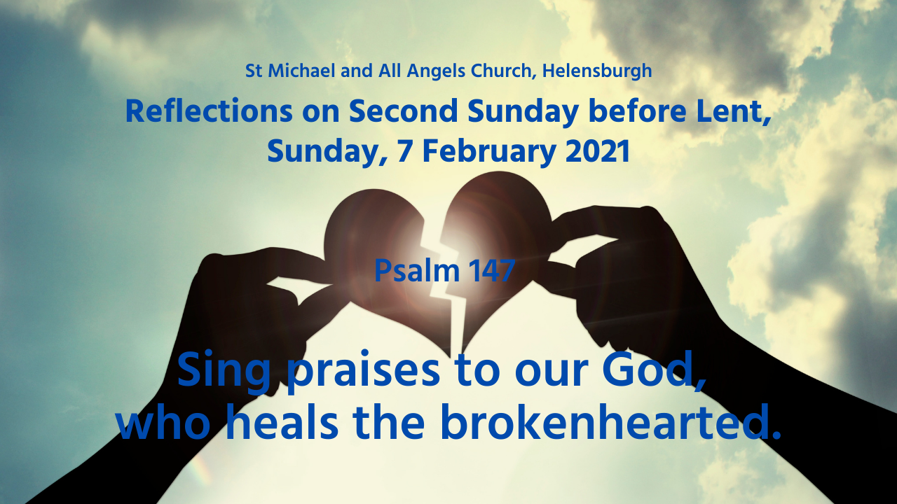 Psalm 147 - 2nd Sunday before Let 2021